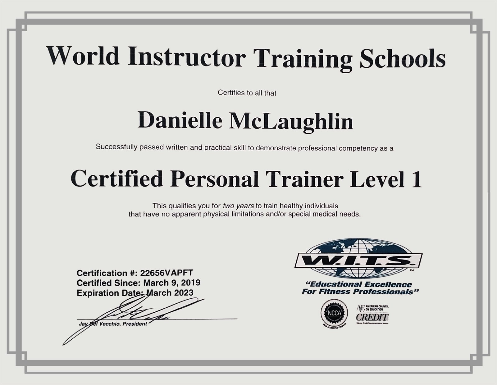 Certified Personal Trainer Level 1 conferred by World Instructor Training Schools