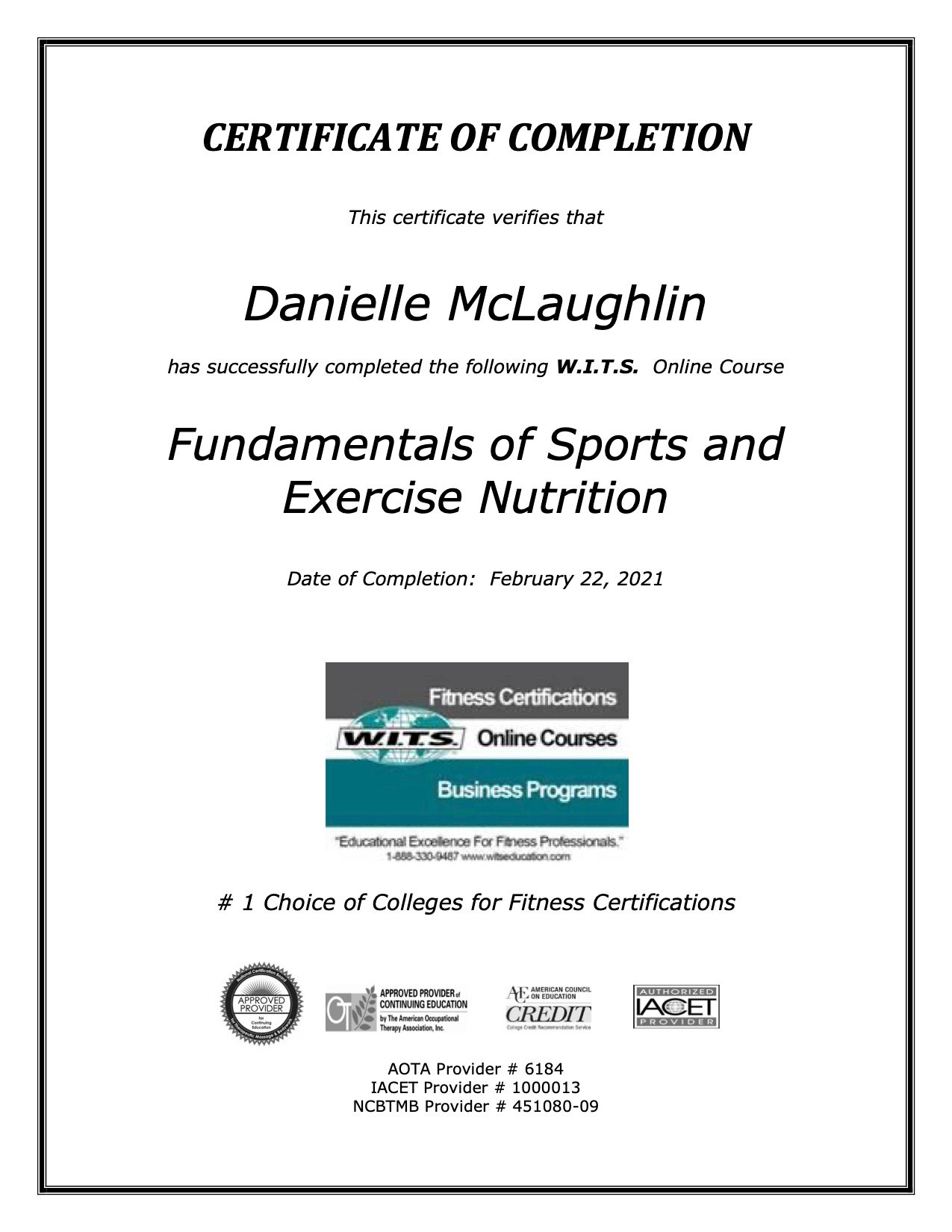 Certificate of completion in Fundamentals of Sports and Exercise Nutrition conferred by W.I.T.S.
