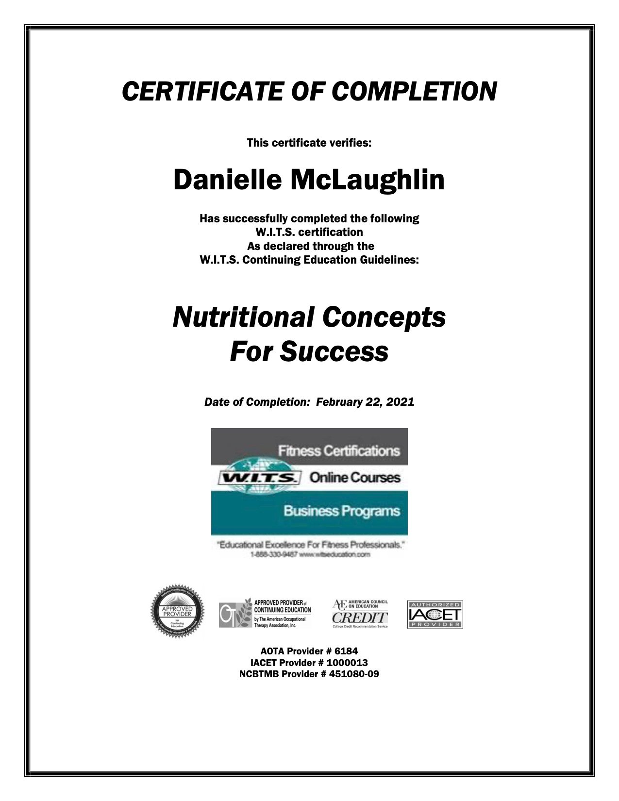 Certificate of completion in Nutritional Concepts For Success conferred by W.I.T.S.